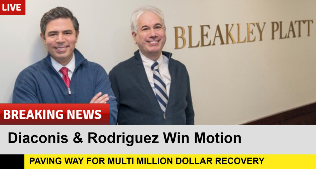 Breaking News - Diaconis and Rodriguez Win Motion - Paving Way for multi million dollar recovery